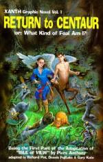 Return to Centaur - Richard Pini, Dennis Fujitake, Gary Kato, Piers Anthony