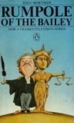 Rumpole of the Bailey - John Mortimer