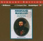 Ferdinand Magellan: The First Voyage Around the World - Betty Burnett, Eileen Stevens