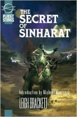 The Secret of Sinharat - Leigh Brackett
