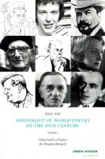 The PIP Anthology of World Poetry of the 20th Century: Volume 1 - Douglas Messerli
