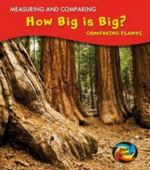 How Big Is Big?: Comparing Plants - Victoria Parker
