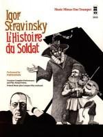Music Minus One Trumpet: Stravinsky L'histoire Du Soldat (Septet; Sheet Music & Cd) - Igor Stravinsky