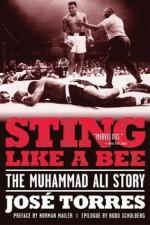 Sting Like a Bee: The Muhammad Ali Story - José Torres, Bert Randolph Sugar