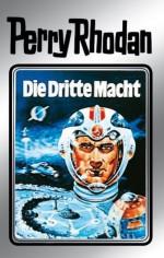 """Perry Rhodan 1: Die Dritte Macht (Silberband): Erster Band des Zyklus """"Die Dritte Macht"""" (Perry Rhodan-Silberband) (German Edition) - Clark Darlton, Kurt Mahr, K.H. Scheer, William Voltz, Johnny Bruck"""