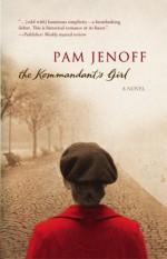 The Kommandant's Girl - Pam Jenoff