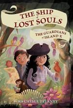 The Guardians of Island X - Rachelle Delaney, Gerald Guerlais
