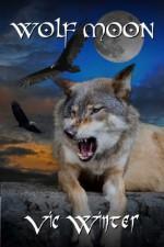 Wolf Moon - Vic Winter