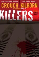 Killers Uncut - Blake Crouch, Jack Kilborn, J.A. Konrath