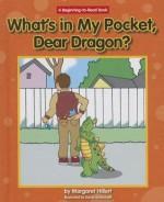 What's in My Pocket, Dear Dragon? - Margaret Hillert, David Schimmell