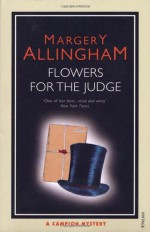 Flowers for the Judge - Margery Allingham