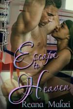 Escape To Heaven - Reana Malori