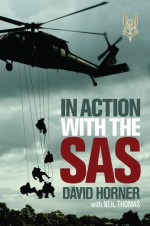 In Action with the SAS - David Horner, Neil Thomas