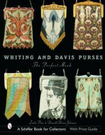 Whiting & Davis Purses: The Perfect Mesh - Leslie Piña, Donald-Brian Johnson
