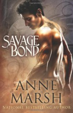 Savage Bond - Anne Marsh