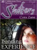 Bonding Experience - Cora Zane