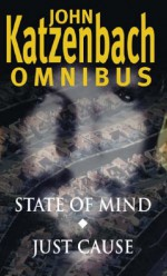 State Of Mind: And Just Cause - John Katzenbach