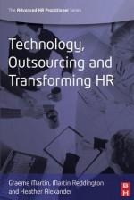 Technology, Outsourcing & Transforming HR (Advanced HR Practitioner) - Graeme Martin, Martin Reddington, Heather Alexander