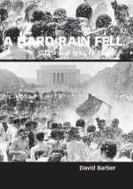 A Hard Rain Fell: SDS and Why it Failed - David Barber