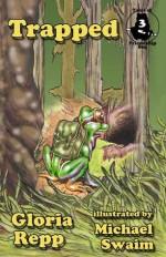 Trapped: A Tale of Friendship Bog (Tales of Friendship Bog) - Gloria Repp, Michael Swaim, Bill Beck