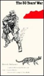 The Thirty Years' War - Henrik Tikkanen, George C. Schoolfield, George Blecher, Lone Thygesen Blecher