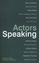 Actors Speaking - Lyn Haill, Peter Gill