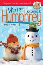Winter According to Humphrey - Betty G. Birney
