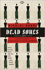 Dead Souls: A Novel - Nikolai Gogol