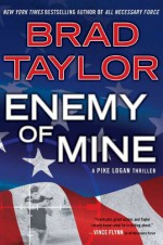 Enemy of Mine - Brad Taylor