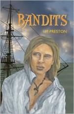 Bandits - L.M. Preston