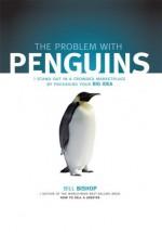 The Problem with Penguins - Bill Bishop