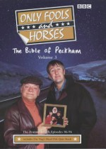 The Bible of Peckham: Only Fools and Horses (Only Fools & Horses Scripts, 3) - John Sullivan, BBC Books