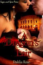 A Dragon's Lair - Dahlia Rose