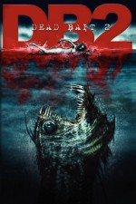 Dead Bait 2 - Steve Alten, Ramsey Campbell, Guy N. Smith, Tim Curran, James Robert Smith
