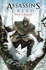 Assassin's Creed: The Chain - Cameron Stewart, Karl Kerschl, Tyson Hesse