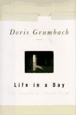 Life In A Day - Doris Grumbach