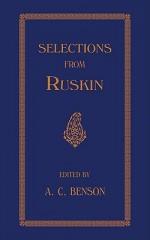 Selections - J. Ruskin, Arthur Christopher Benson