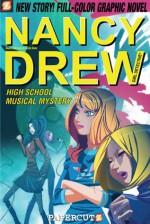 High School Musical Mystery (Nancy Drew Series #20) - Stefan Petrucha, Sarah Kinney, Sho Murase