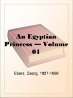 An Egyptian Princess - Volume 01 - Georg Ebers