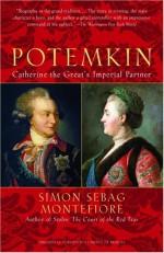 Potemkin: Catherine the Great's Imperial Partner - Simon Sebag Montefiore