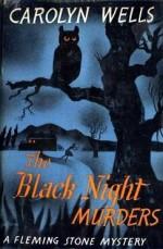 The Black Night Murders - Carolyn Wells