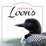 Our Love of Loons - Stan Tekiela