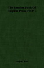 The London Book of English Prose (1931) - Herbert Read