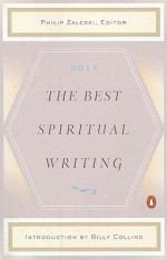 The Best Spiritual Writing 2011 - Philip Zaleski, Billy Collins