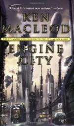 Engine City - Ken MacLeod