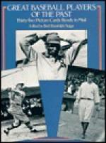 Great Baseball Players of the Past - Bert Randolph Sugar