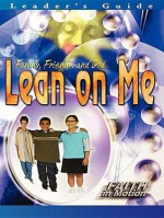 Lean on Me - Leader's Guide (Faith in Motion Series) - Abingdon Press