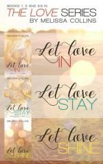 The Love Series Box Set - Melissa Collins