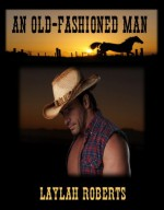 An Old-Fashioned Man - Laylah Roberts
