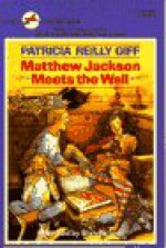 Matthew Jackson Meets the Wall - Patricia Reilly Giff, Blanche Sims